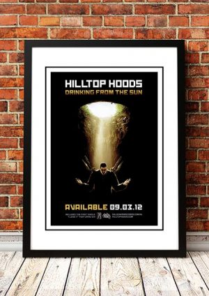 Hilltop Hoods 'Drinking From The Sun' In Store Poster 2012