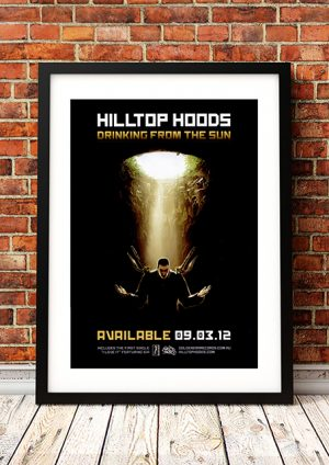Hilltop Hoods – 'Drinking From The Sun' In-Store Poster 2012