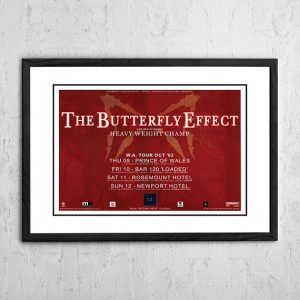 The Butterfly Effect / Heavy Weight Champ 'Begins Here' Western Australia 2003